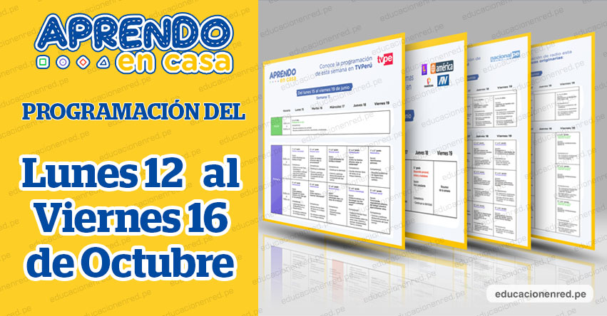 APRENDO EN CASA: Programación del Lunes 12 al Viernes 16 de Octubre - MINEDU - TV Perú y Radio (ACTUALIZADO SEMANA 28) www.aprendoencasa.pe