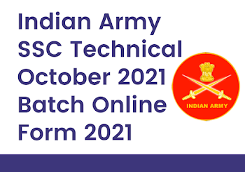 Indian Army SSC Technical October 2021 Batch Online Form 2021
