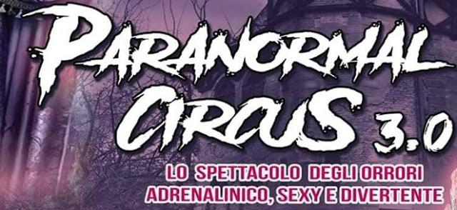 PARANORMAL CIRCUS A PALERMO DAL 30 GENNAIO AL 9 FEBBRAIO 2020