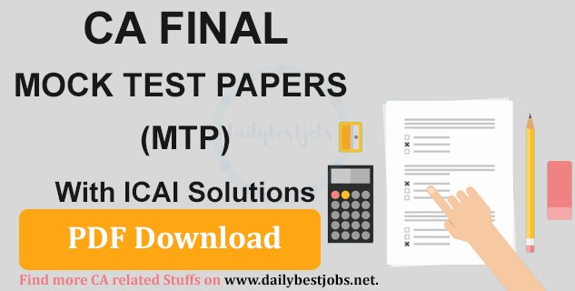 CA Final Mock Test  Paper May 2018, MTP For CA Final