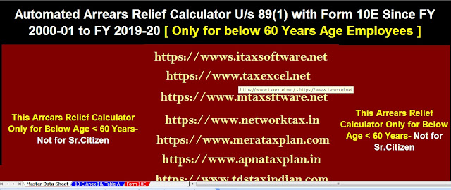 Relief under section 89(1) for arrears of salary With Automated Income Tax Arrears Relief Calculator U/s 89(1) with Form 10E from F.Y.2000-01 to F.Y. 2019-20 in Excel 3