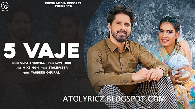 Uday Shergill - 5 Vaje Lyrics