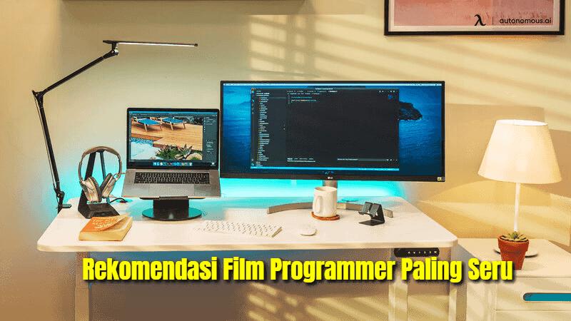 Rekomendasi Film Programmer Paling Seru Sepanjang Masa