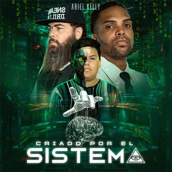 Ariel Kelly – Criado Por El Sistema (Single) 2021 (Exclusivo WC)