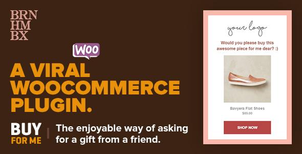 Viral WooCommerce Plugin: BuyForMe v4.1