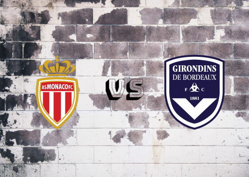 AS Monaco vs Bordeaux  Resumen