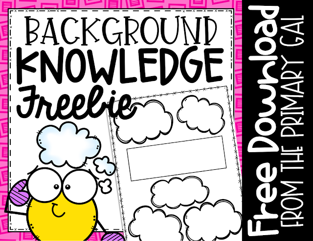 Click HERE for your Background Knowledge FREEBIE!