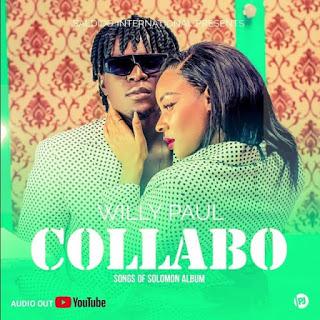 "AUDIO | Willy Paul – Collabo ""KOLABO"" Mp3 (Audio Download)"