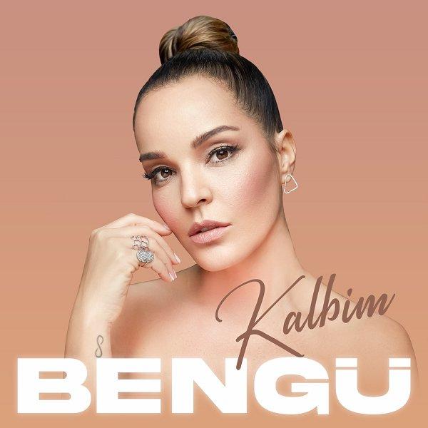 Bengü - Kalbim 2021 Single indir