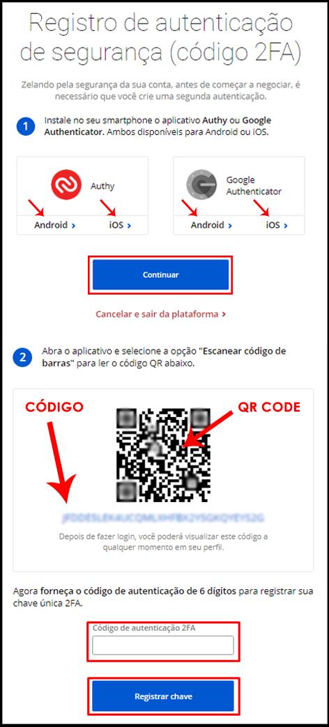 Faça Download do Authy ou Google, Clique em Continuar, Leia o Código de Barras e Informe o Código no Passo 2