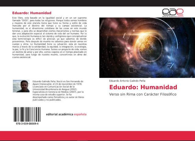 """Libro de Verso sin Rima con Carácter Filosófico: """"Eduardo Humanidad"""" del autor: Eduardo Galindo Peña."""