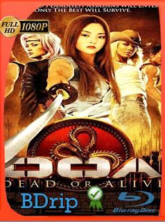 DOA Dead Or Alive (2006) BDRIP720pLatino [GoogleDrive] SilvestreHD