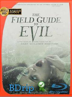 The Field Guide to Evil (2018) BDRip [1080p] Latino [GoogleDrive] SilvestreHD