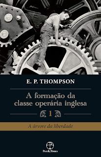 livro a formação da classe operária inglesa