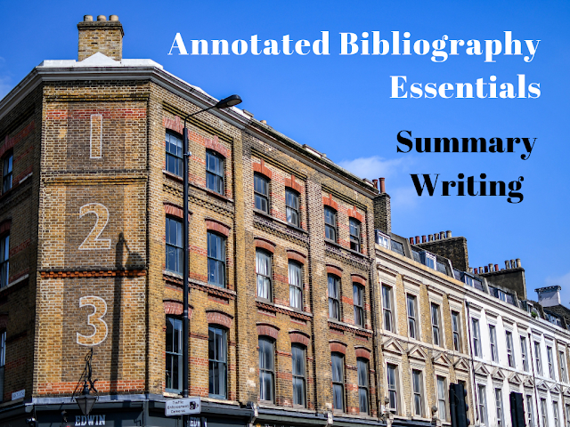 Annotated Bibliography Essentials: Summary Writing