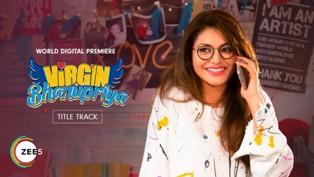 Virgin Bhanupriya (Title Track) Lyrics - Dev Negi