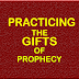 Practicing the gifts of the spirits