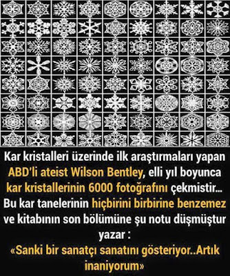 mucize, abd, usa, ateizm, ateist, Wilson Bentley, bilim adamı, araştırmacı, kar, Allah inancı, tevhid, hak yol islam, güzel şekiller, kar şekilleri, kar taneleri, güzel sözler, anlamlı sözler, özlü sözler