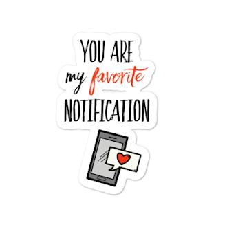 My favorite notification
