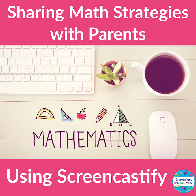 How to use Screencastify to share math strategies with parents