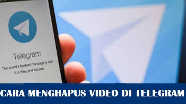 Cara Menghapus Video di Telegram