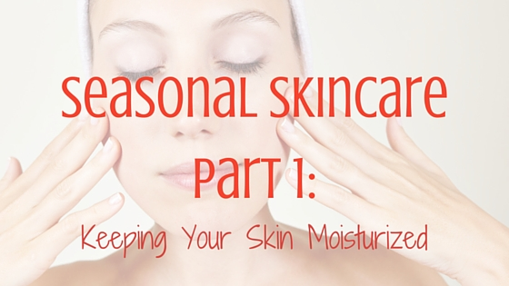 seasonal skincare