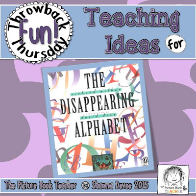 The Disappearing Alphabet by Richard Wilbur TBT - Teaching Tips.