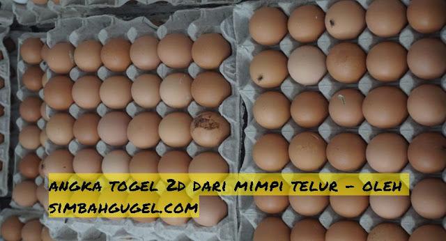 tafsir mimpi telur togel akurat dan lengkap
