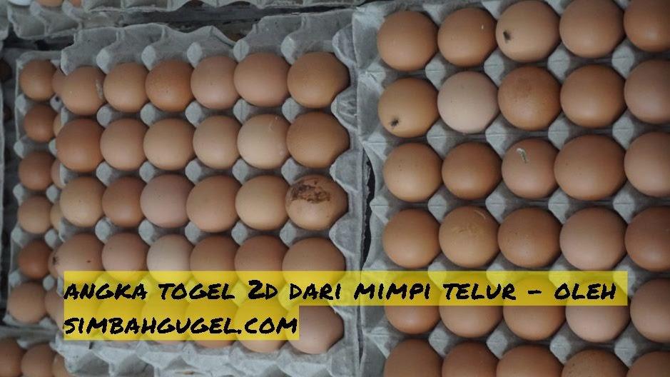 Mimpi telur menetas togel