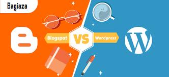 Bagiaza, Perbandingan Blogger dengan Wordpress