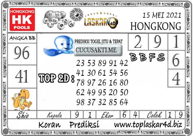 Prediksi Togel HONGKONG POOLS LASKAR4D 15 MEI 2021