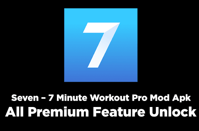Seven - 7 Minute Workout Mod Pro Apk