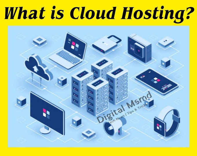 What is Cloud Hosting? | Cloud Server | Digital Msmd