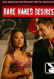 Bare Naked Desires 2006 Watch Online