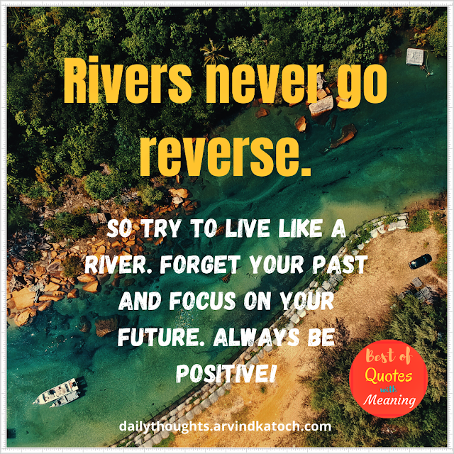 Daily thought, meaning, rivers,