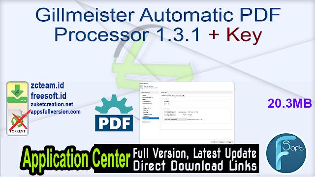 Gillmeister Automatic PDF Processor 1.3.1 + Key_ ZcTeam.id