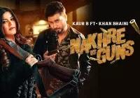 Kaur B Nakhre vs Guns Lyrics | Song Download