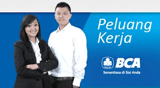 Lowongan Kerja Bank BCA Khusus Fresh Graduates