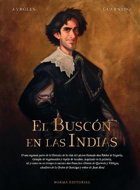 El Buscón en las Indias de Juanjo Guarnido y Alain Ayroles