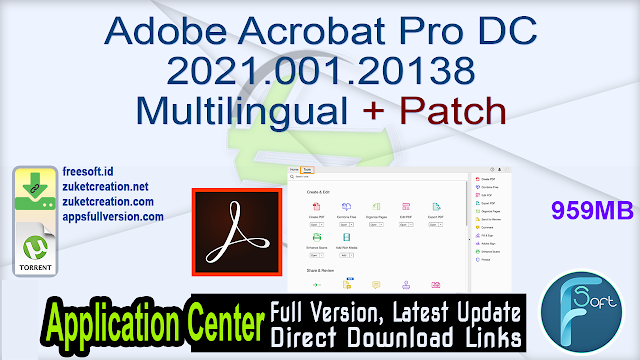 Adobe Acrobat Pro DC 2021.001.20138 Multilingual + Patch