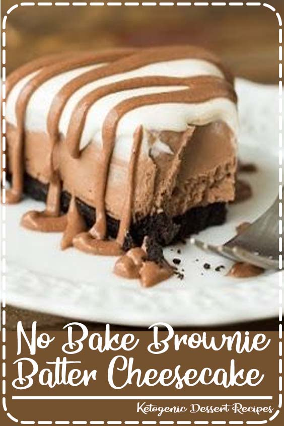 This No Bake Brownie Batter Cheesecake is the no bake cheesecake for chocolate lovers No Bake Brownie Batter Cheesecake