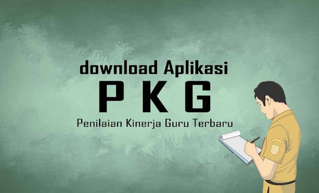Aplikasi PKG | Penilaian Kinerja Guru Terbaru