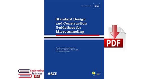 Standard Design and Construction Guidelines for Microtunneling by American Society of Civil Engineers