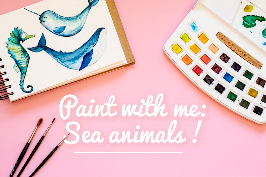 Paint With Me: Watercolour Sea Animals