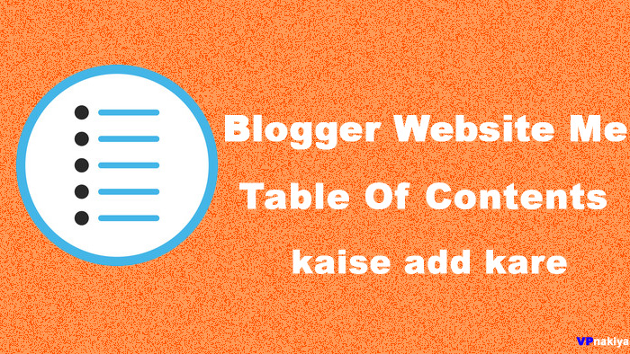 table of content kaise add kare,blogger me table of content,how to add table of content in blogger,blogger me table of content show kaise kare