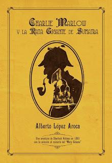 Charlie Marlow y la rata gigante de Sumatra, por Alberto López Aroca