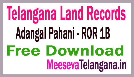 Telangana Adangal Pahani | Telangana ROR 1B | Telangana TIPPAN | Telangana FMB Free Download