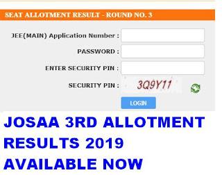 JOSAA Third Allotment Results 2019 Rank list @ josaa.nic.in 1
