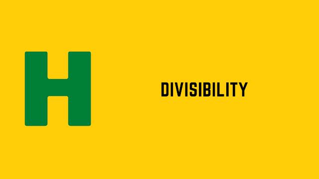 HackerRank Divisibility problem solution