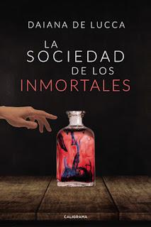 Portada de La sociedad de los inmortales de Daiana de Lucca, muestra una mano alargándose hacia un tarro lleno de líquido rojo